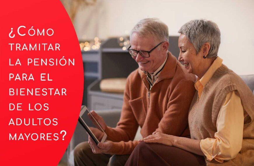 Pensión para el Bienestar de las Personas Adultas Mayores