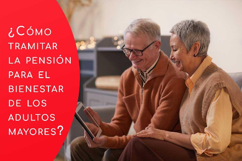 Programa De Pensión Para El Bienestar De Las Personas Adultas Mayores